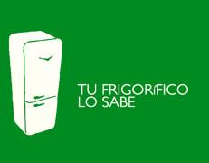"""""""TU FRIGORÍFICO LO SABE"""""""
