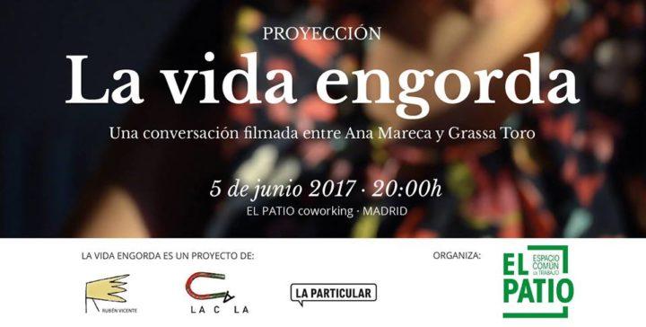 """EL 5 DE JUNIO, PROYECCIÓN """"LA VIDA ENGORDA"""""""